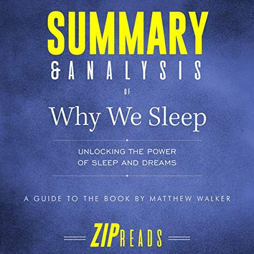 Summary-Analysis-of-Why-We-Sleep