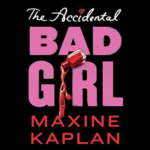 The-Accidental-Bad-Girl