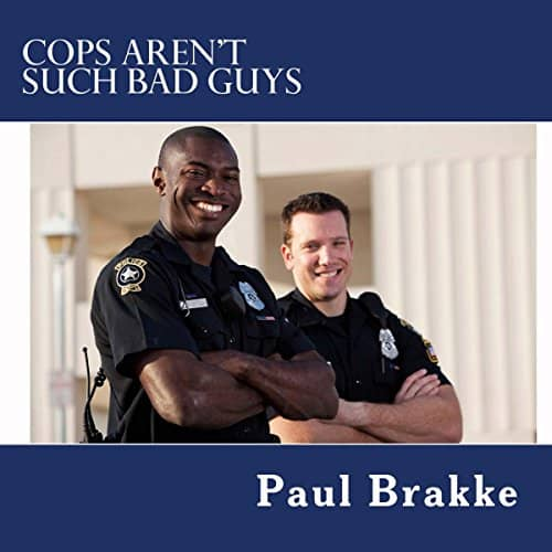 Cops-Arent-Such-Bad-Guys