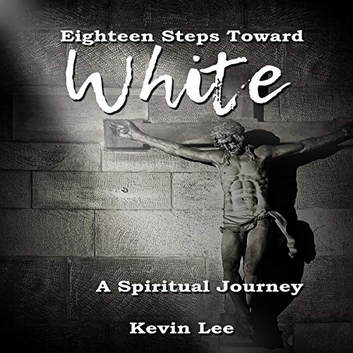 Eighteen-Steps-Toward-White