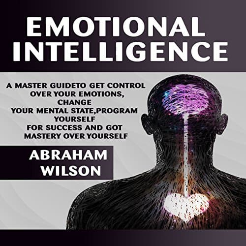 Emotional-Intelligence-A-Master-Guide