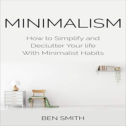 Minimalism-How-to-Simplify-and-Declutter
