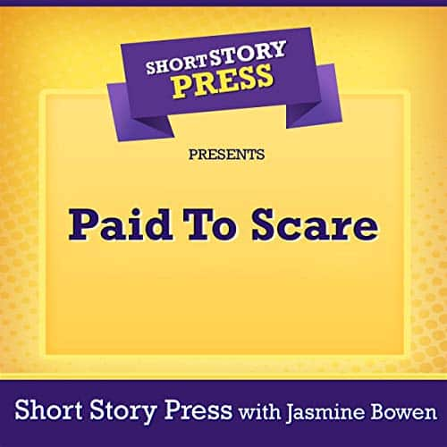 Short-Story-Press-Presents-Paid-to-Scare