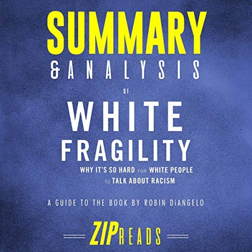 Summary-Analysis-of-White-Fragility
