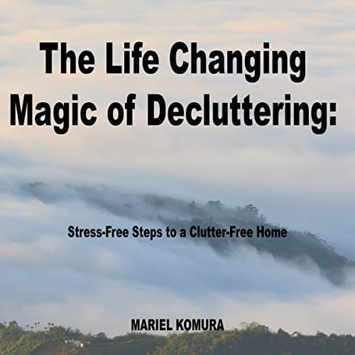 The-Life-Changing-Magic-of-Decluttering