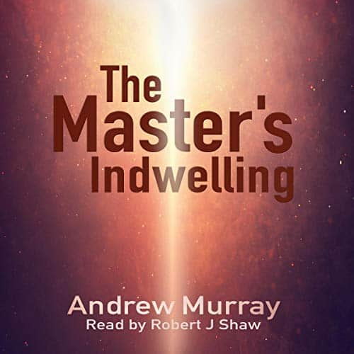 The-Masters-Indwelling