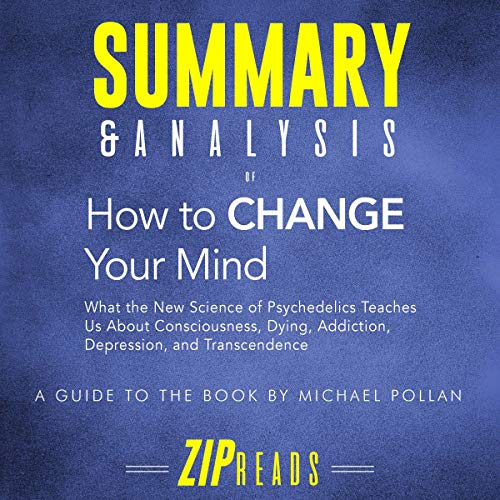 Summary-Analysis-of-How-to-Change-Your-Mind
