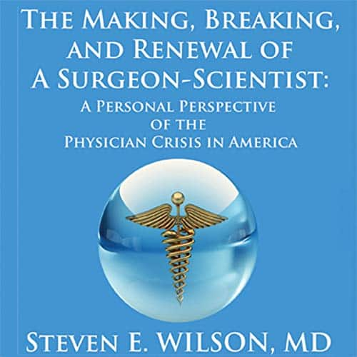 Making-Breaking-and-Renewal-of-a-SurgeonScientist