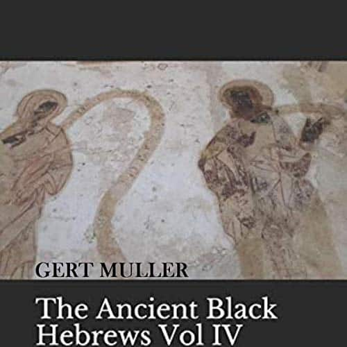 The-Ancient-Black-Hebrews-Vol-IV