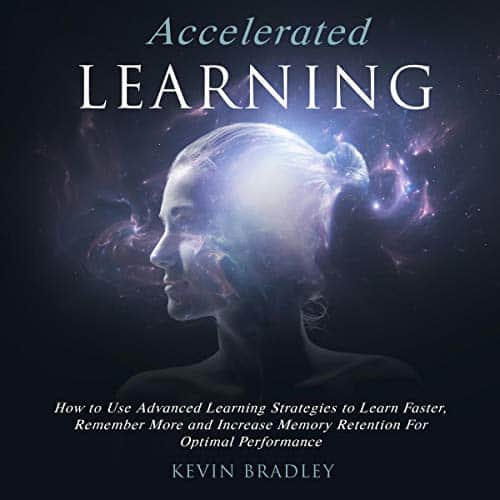 Accelerated-Learning-How-to-Use-Advanced-Learning-Strategies-to-Learn-Faster