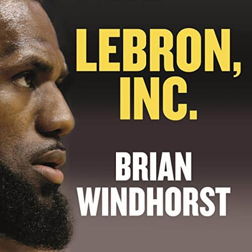 LeBron-Inc-The-Making-of-a-Billion-Dollar-Athlete