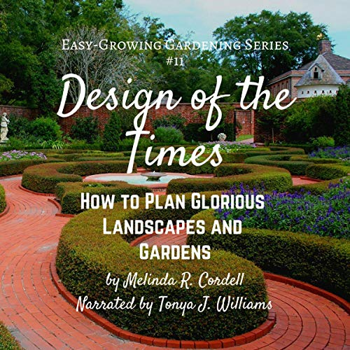Design-of-the-Times-How-to-Plan-Glorious-Landscapes-and-Gardens