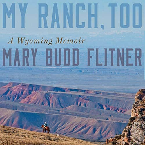 My-Ranch-Too-A-Wyoming-Memoir
