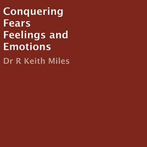 Conquering-Fears-Feelings-and-Emotions