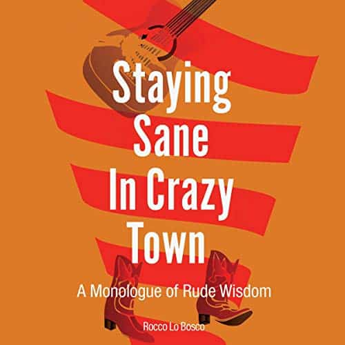 Staying-Sane-in-Crazy-Town
