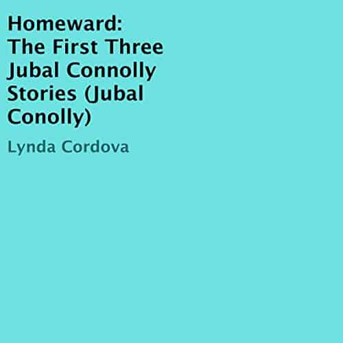 Homeward-The-First-Three-Jubal-Connolly-Stories