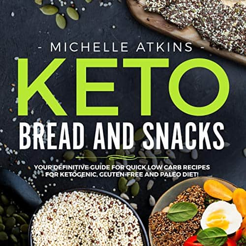 Keto-Bread-and-Keto-Snacks-Your-Definitive-Cookbook