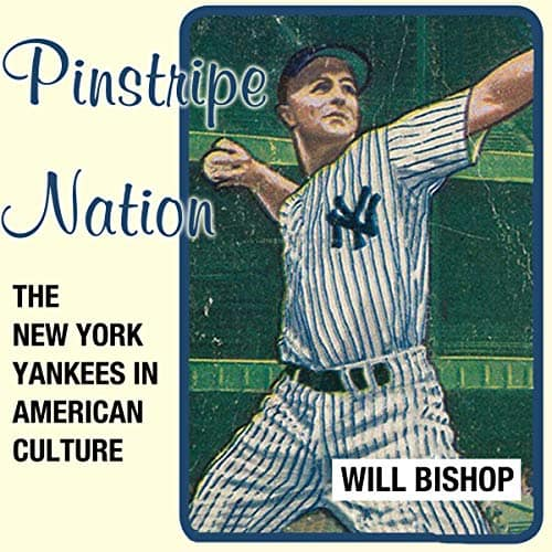 Pinstripe-Nation-The-New-York-Yankees-in-American-Culture