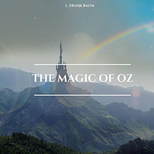 The-Magic-of-Oz