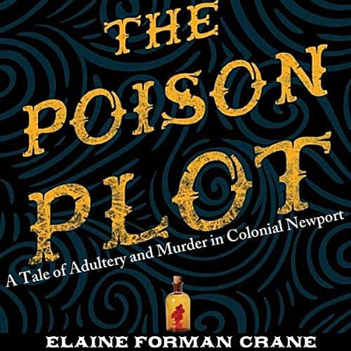 Poison-Plot-Adultery-Murder-Colonial-Newport