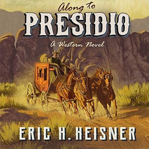 Along-to-Presidio-A-Western-Novel