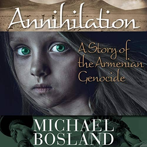 Annihilation-A-Story-of-the-Armenian-Genocide