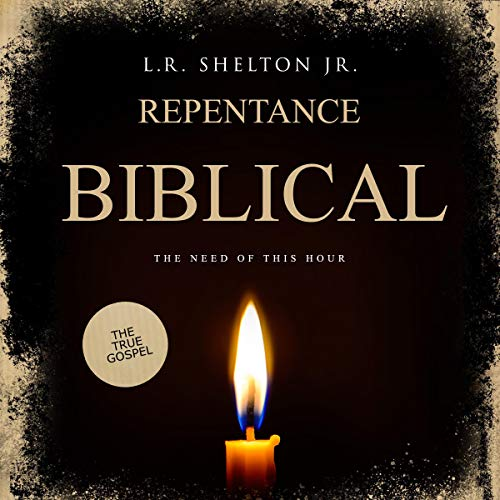 Biblical-Repentance-The-Need-of-this-Hour