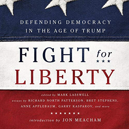Fight-for-Liberty-Defending-Democracy-in-the-Age-of-Trump