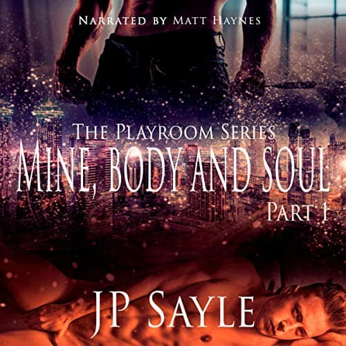 Mine-Body-and-Soul-The-Playroom-Series