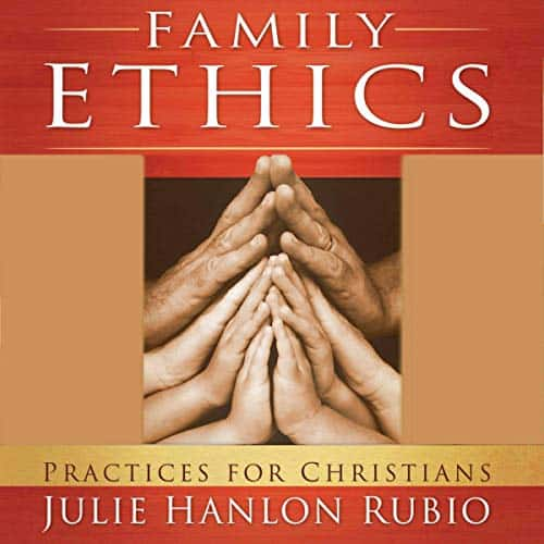 Family-Ethics-Practices-for-Christians