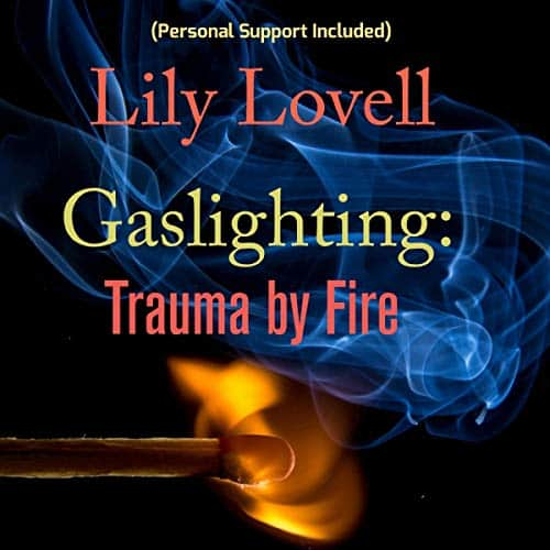Gaslighting-Trauma-by-Fire
