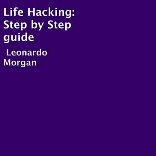 Life-Hacking-Step-by-Step-Guide