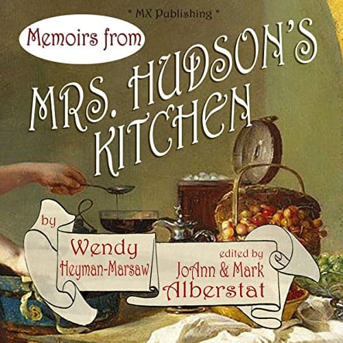 Memoirs-from-Mrs-Hudsons-Kitchen