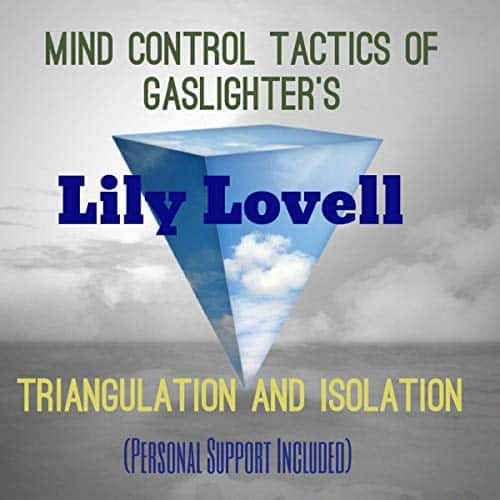 Mind-Control-Tactics-of-Gaslighters-Triangulation-and-Isolation