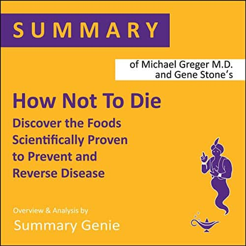 Summary-of-Michael-Gregers-How-Not-to-Die