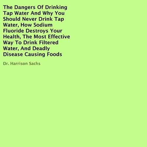The-Dangers-of-Drinking-Tap-Water
