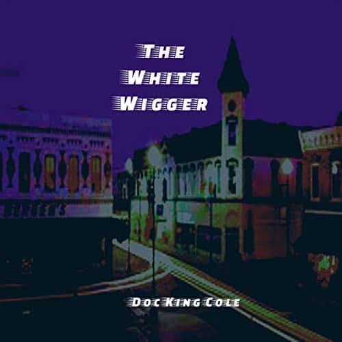 The-White-Wigger