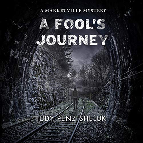 A-Fools-Journey-A-Marketville-Mystery