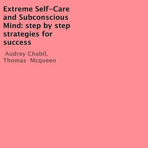 Extreme-Self-Care-and-Subconscious-Mind