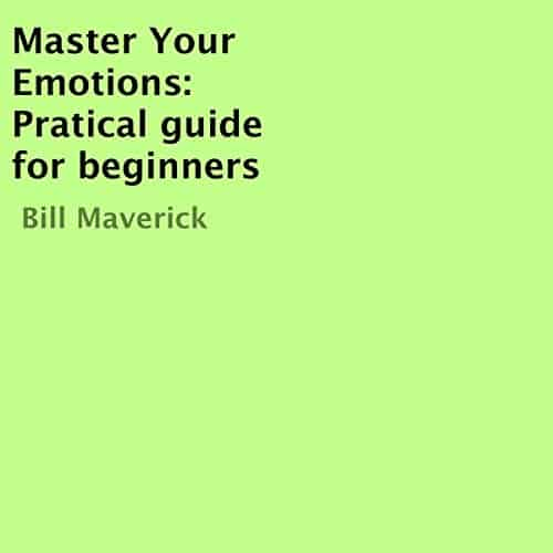 Master-Your-Emotions-Pratical-Guide