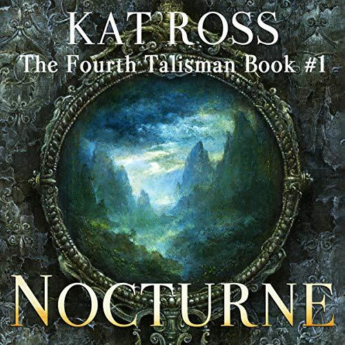 Nocturne-The-Fourth-Talisman-Book-1