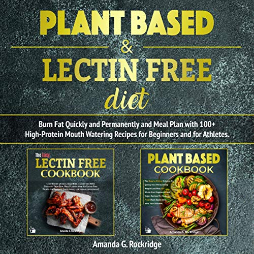 Plant-Based-Lectin-Free-Diet-Burn-Fat-Quickly-and-Permanently