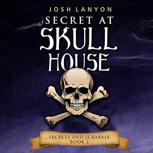 Secret-at-Skull-House-Secrets-and-Scrabble-Book-2