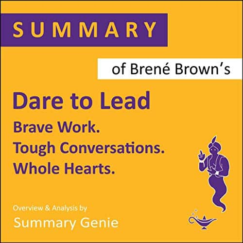 Summary-of-Brene-Browns-Dare-to-Lead