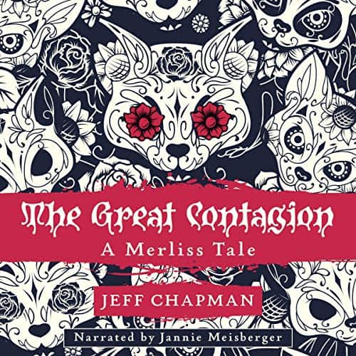 The-Great-Contagion-A-Merliss-Tale