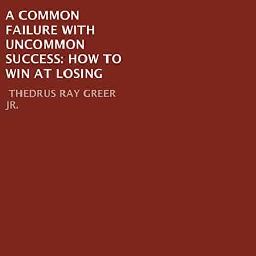 A-Common-Failure-with-Uncommon-Success