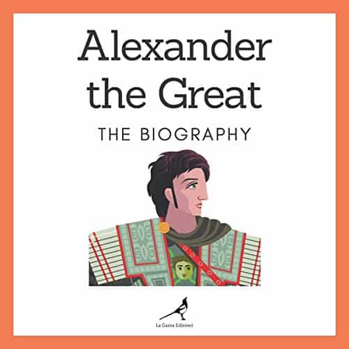 Alexander-the-Great-The-Biography
