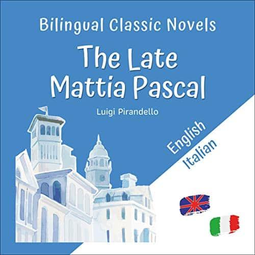 Bilingual-Classic-Novels-The-Late-Mattia-Pascal-English-Italian