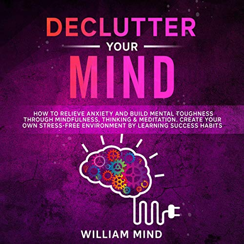 Declutter-Your-Mind-How-to-Relieve-Anxiety