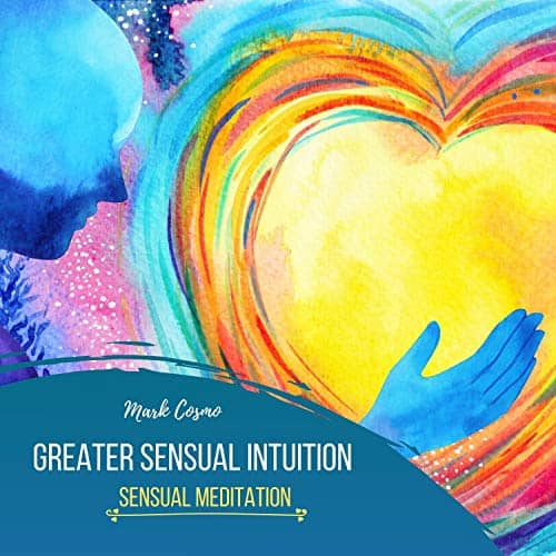 Greater-Sensual-Intuition